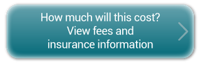 How much will this cost? - View fees and insurance information